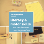 literacy and motor skills, Miss Jaime OT