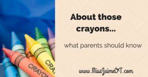 jumbo crayons, developmentally appropriate