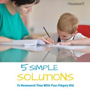 Homework Fidgety Kids