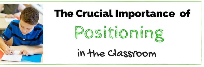 positioning in the classroom