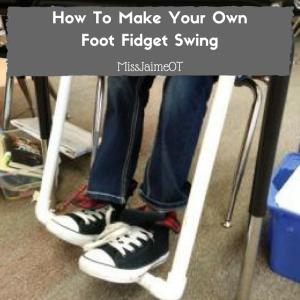 DIY foot fidget swing, sensory processing