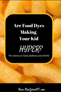 sensory processing, hyperactivity, food dyes