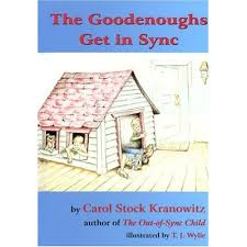 The Goodenoughs Get In Sync by Carol Stock Kranowitz