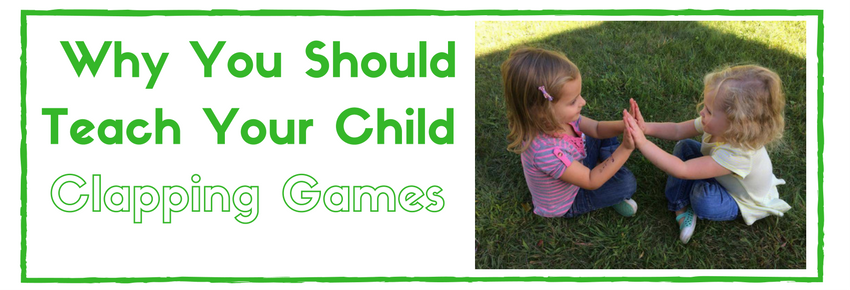 Why You Should Teach Your Child Clapping Games Can you clap your hands? teach your child clapping games