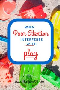 attention and play