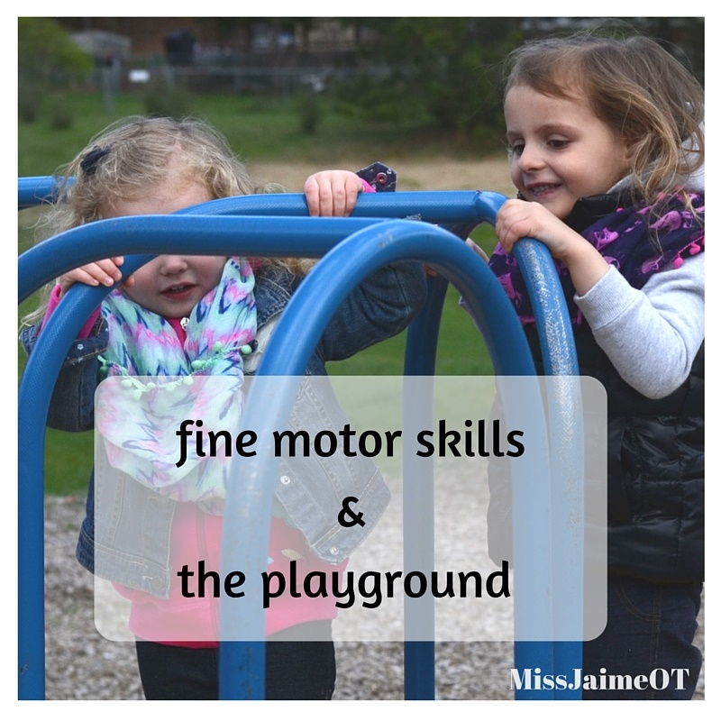 fine motor at playground, toddler, preschool, therapist, OT, parenting hacks, fine motor skills, OT hacks, parenting tips