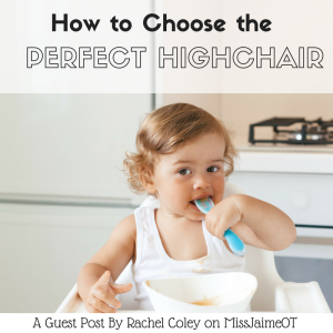 high chair, feeding, positioning, toddlers, babies,