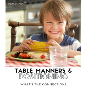 positioning and table manners