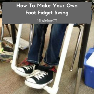 DIY foot fidget swing, sensory processing