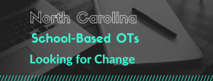 School based OTs Looking for Change