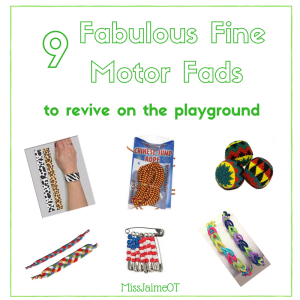 fine motor, playground, recess, fine motor hobbies, toddler, preschool, school, OT, Miss Jaime OT